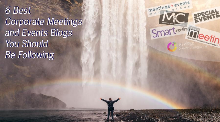 corporate meetings - 6 best blogs