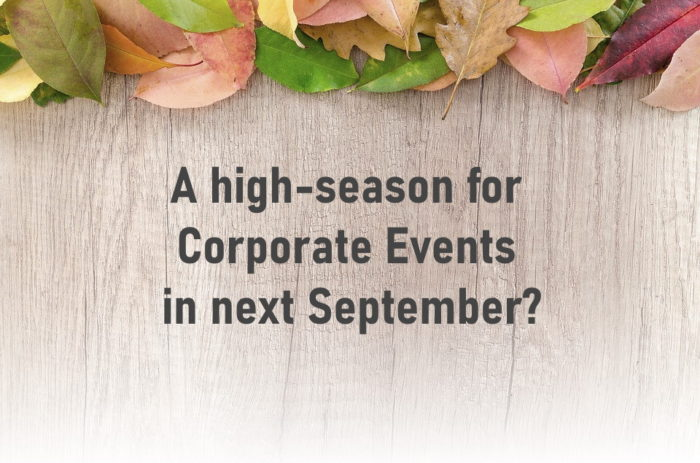 A high season for corporate events in next September