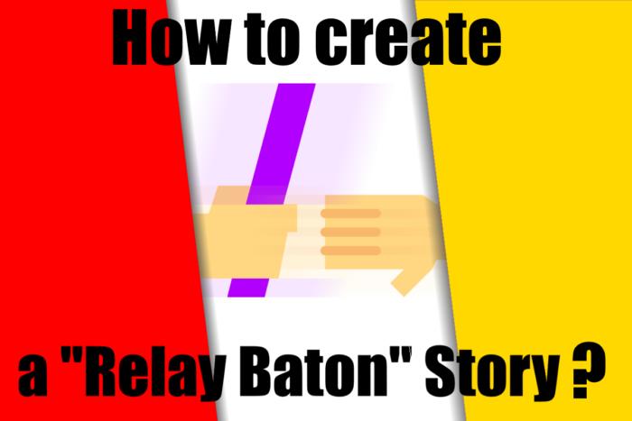How to create a Relay Baton Story